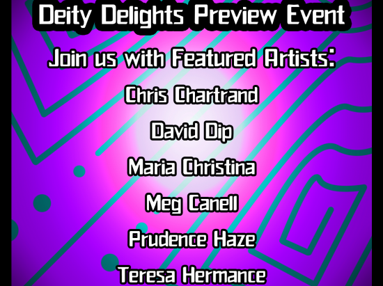 Deity Delights preview event @ Albany Barn