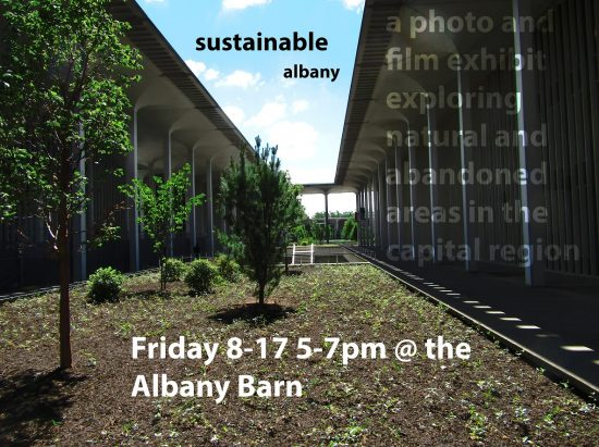 SUSTAINABLE ALBANY exhibit @ Albany Barn