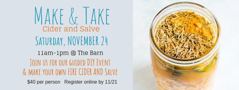Make & Take: Cider And Salve