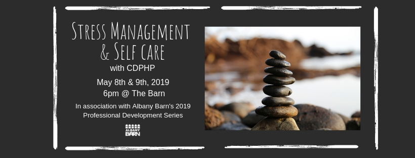 Stress Management & Self Care 2-Part Seminar Coming In May!