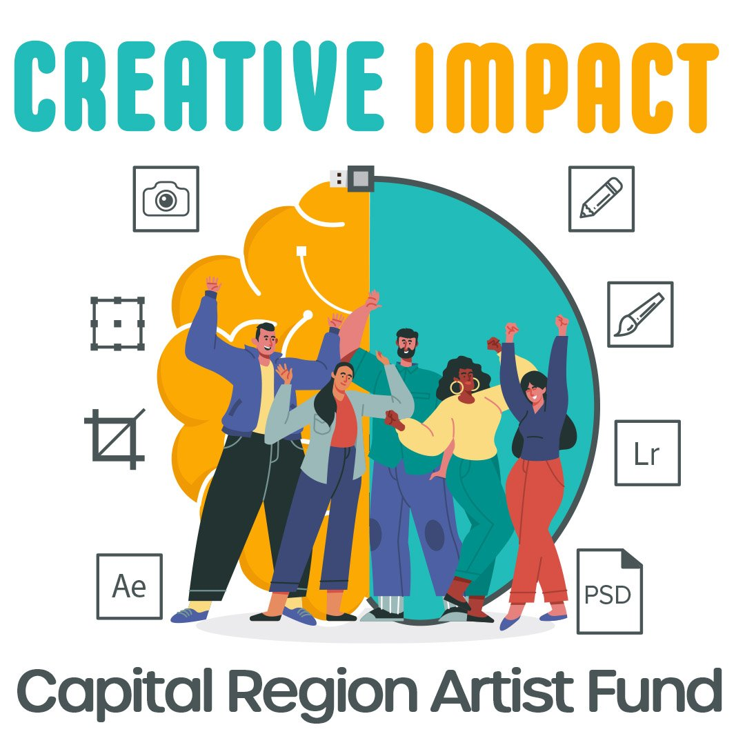 Announcing The Creative Impact: Capital Region Artist Fund!