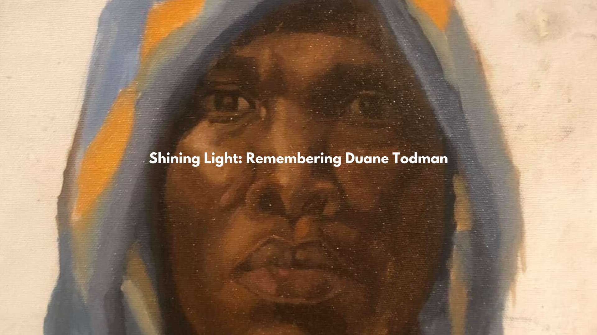Shining Light: Remembering Duane Todman